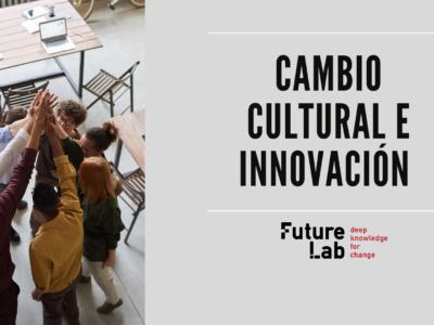 Cambio cultural e innovación